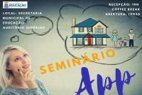 Seminário das Associações de Pais e Professores acontece nesta sexta-feira (08)