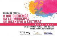 Fórum sobre a Lei de Incentivo à Cultura ocorre neste fim de semana
