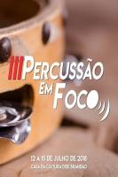 Casa de Cultura sediará o 3º Percussão em Foco